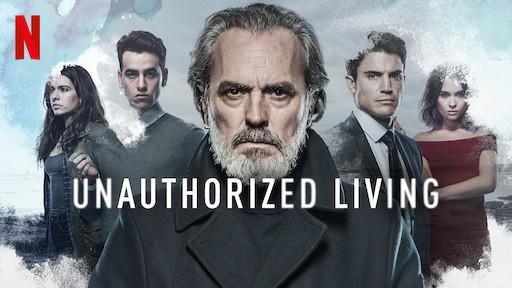 Unauthorized Living